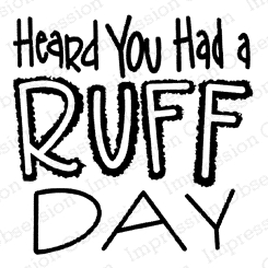 Impression Obsession Cling Stamp RUFF DAY C21387