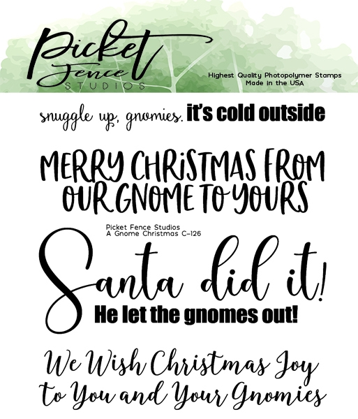 Picket Fence Studios A GNOME CHRISTMAS Clear Stamps c126 zoom image