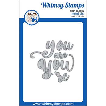 Whimsy Stamps YOU ARE Word Dies WSD558