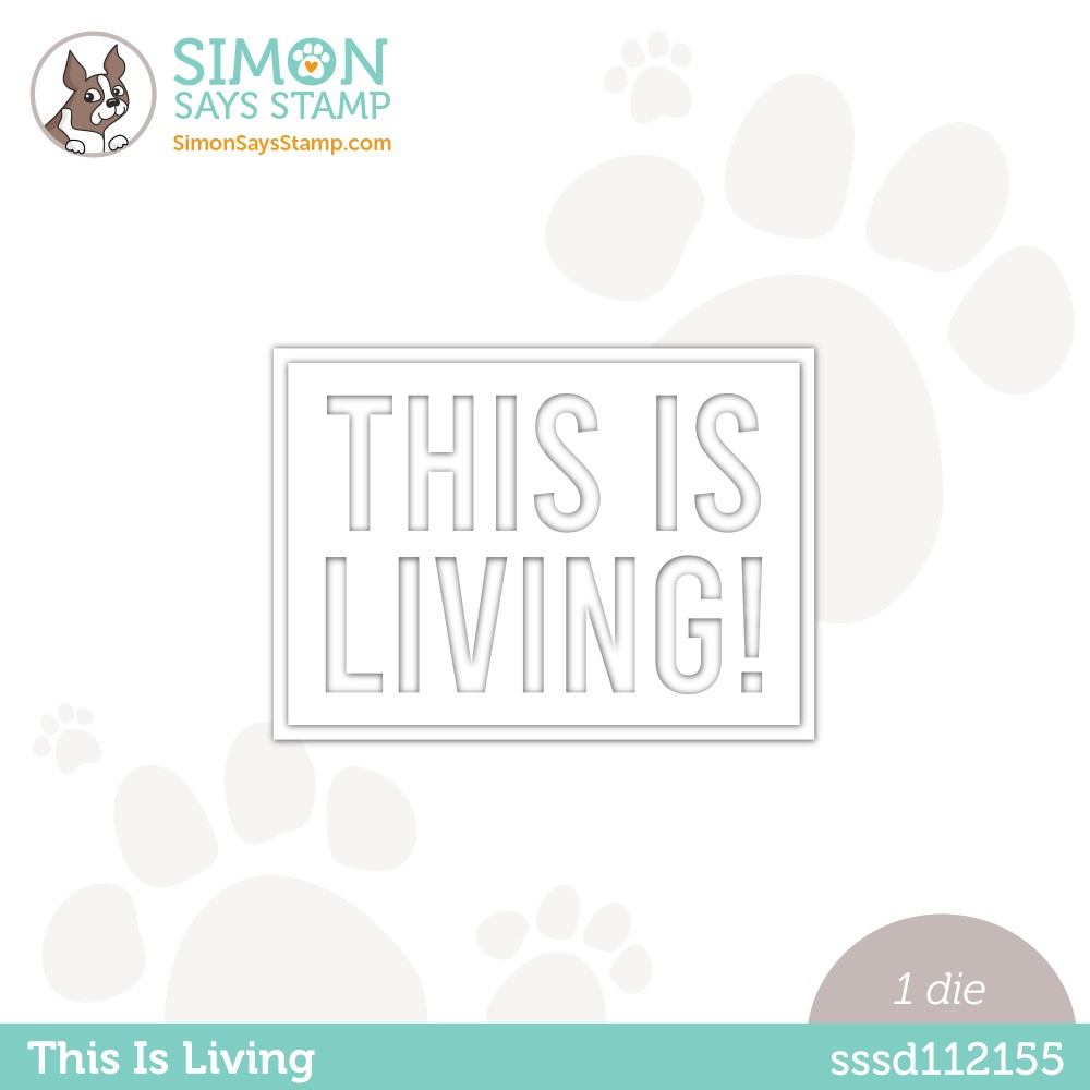 Simon Says Stamp THIS IS LIVING Wafer Die sssd112155 Make Magic * zoom image