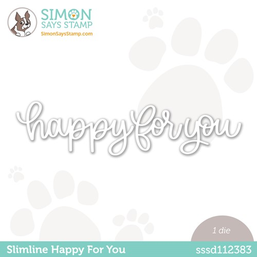 Simon Says Stamp SLIMLINE HAPPY FOR YOU Wafer Die sssd112383 Make Magic Preview Image