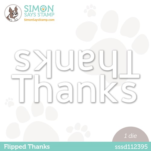 Simon Says Stamp FLIPPED THANKS Wafer Die sssd112395 Make Magic Preview Image