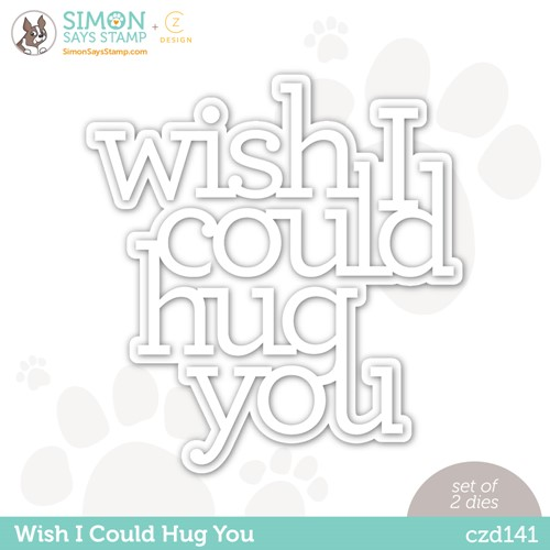 CZ Design Wafer Dies WISH I COULD HUG YOU czd141 Make Magic Preview Image