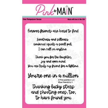 Pink and Main KSUE FRIENDSHIP 1 Clear Stamps PM0477
