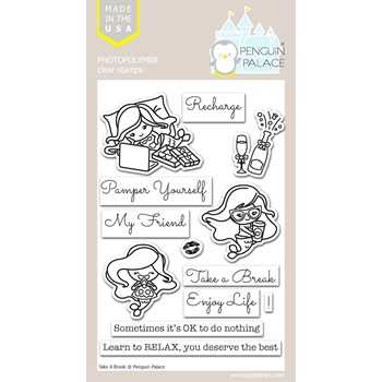 Penguin Palace TAKE A BREAK Clear Stamp Set ppc2005