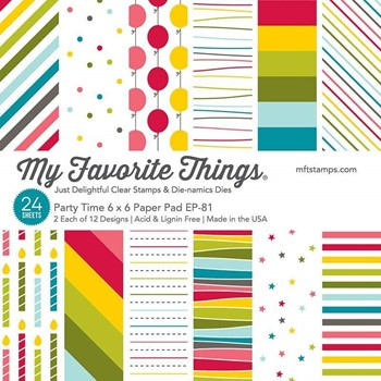 My Favorite Things PARTY TIME 6x6 Inch Paper Pad ep81