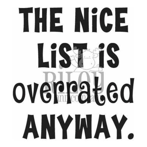 Riley and Company Funny Bones THE NICE LIST IS OVERRATED Cling Stamp RWD-944 Preview Image