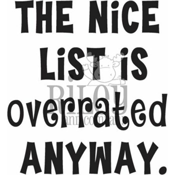 Riley and Company Funny Bones THE NICE LIST IS OVERRATED Cling Stamp RWD-944