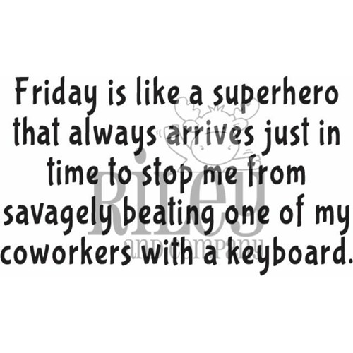 Riley And Company Funny Bones FRIDAY IS A SUPERHERO Cling Rubber Stamp RWD-941 Preview Image