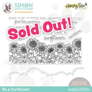 Honey Bee BE A SUNFLOWER Stamptember Exclusive Stamp and Die Set sssd112510c