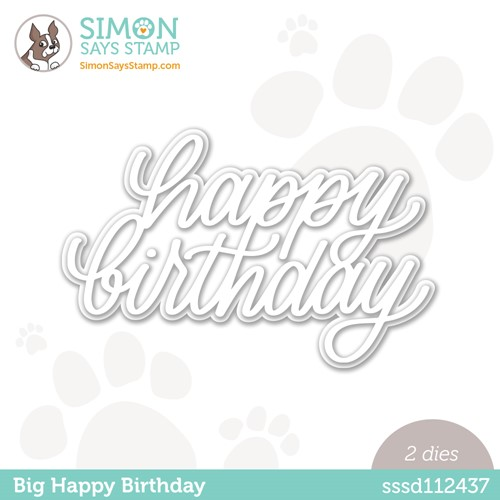 Simon Says Stamp BIG HAPPY BIRTHDAY Wafer Dies sssd112437 Stamptember Preview Image