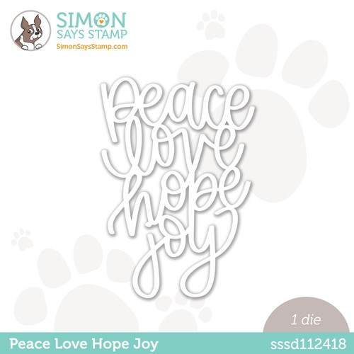 Simon Says Stamp PEACE LOVE HOPE JOY Wafer Die sssd112418 Stamptember Preview Image