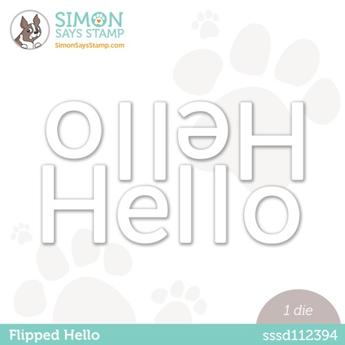 Simon Says Stamp FLIPPED HELLO Wafer Die sssd112394 Stamptember Preview Image