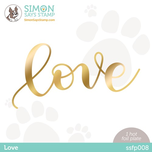 RESERVE Simon Says Stamp LOVE Hot Foil Plate ssfp008 Stamptember Preview Image
