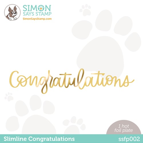 Simon Says Stamp SLIMLINE CONGRATULATIONS Hot Foil Plate ssfp002 Stamptember Preview Image