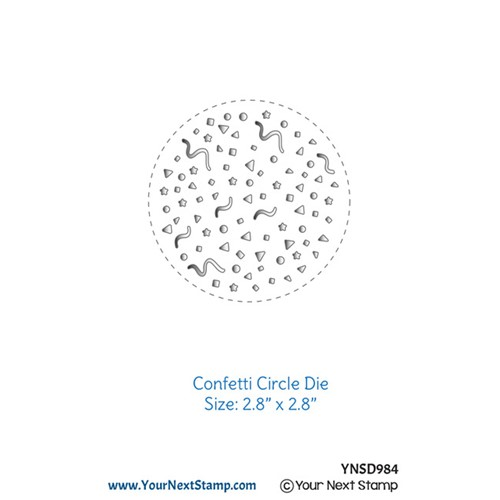 Your Next Die CONFETTI CIRCLE ynsd984 Preview Image