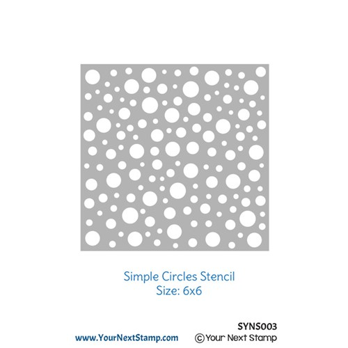 Your Next Stamp SIMPLE CIRCLES Stencil syns003 Preview Image