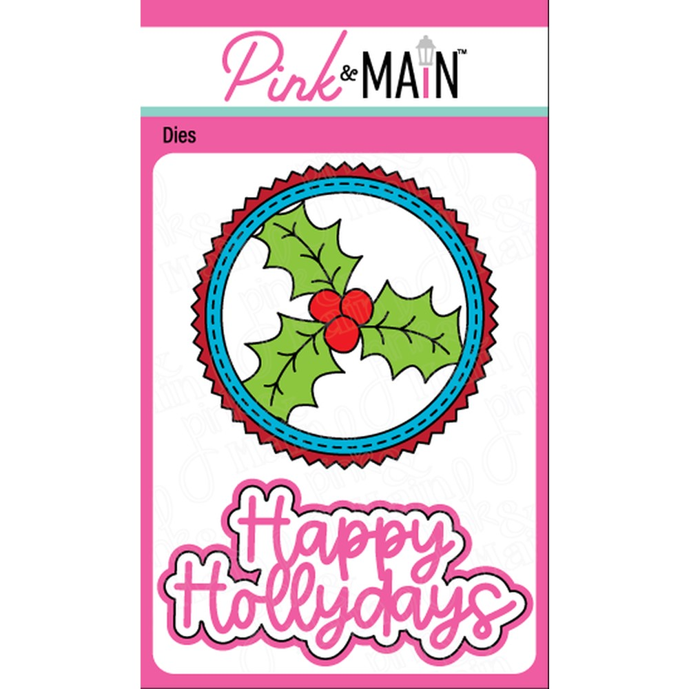 Pink and Main HOLLY DAYS Dies PNM386 zoom image