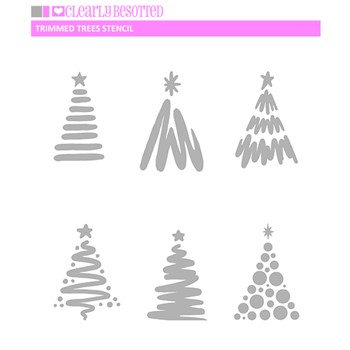Clearly Besotted TRIMMED TREES Stencil