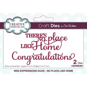 Creative Expressions NO PLACE LIKE HOME Sue Wilson Mini Expressions Duos Dies cedme092