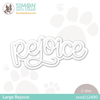 RESERVE Simon Says Stamp LARGE REJOICE Wafer Dies sssd112490 Peace On Earth