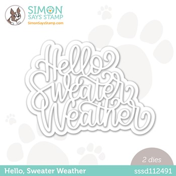Simon Says Stamp HELLO SWEATER WEATHER Wafer Dies sssd112491 Peace On Earth