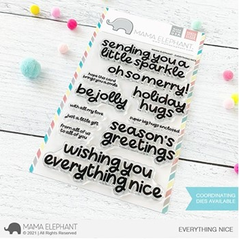 Mama Elephant Clear Stamps EVERYTHING NICE