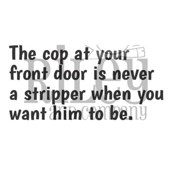 Riley And Company Funny Bones THE COP AT YOUR FRONT DOOR Cling Rubber Stamp RWD-947