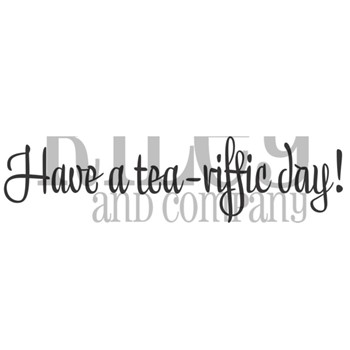 Riley And Company Funny Bones HAVE A TEA RIFFIC DAY Cling Rubber Stamp RWD-952