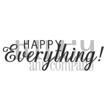 Riley And Company Funny Bones HAPPY EVERYTHING Cling Rubber Stamp RWD-958