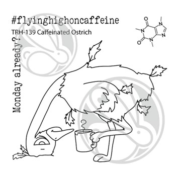 The Rabbit Hole Designs CAFFEINATED OSTRICH Clear Stamps THR-139D