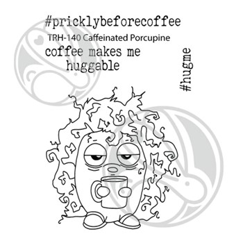 The Rabbit Hole Designs CAFFEINATED PORCUPINE Clear Stamps THR-140