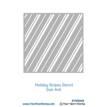 Your Next Stamp HOLIDAY STRIPES Stencil syns008