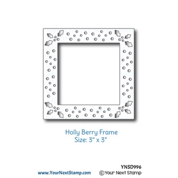Your Next Die HOLLY BERRY FRAME ynsd996